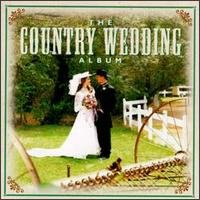 the country wedding album - various artists CD 1997 scotti bros brand new factory sealed