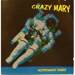 crazy mary - astronaut dubs CD 1999 humsting used mint