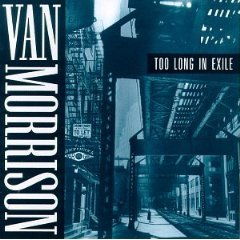 van morrison - too long in exile CD 1993 exile polygram used mint