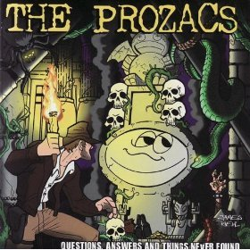 the prozacs - questions answers and things never found CD 2007 cheapskate used mint
