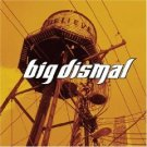 big dismal - believe CD 2003 wind-up new factory sealed barcode punched new jewel case included