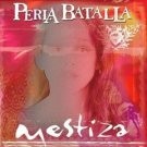 perla batalla - mestiza CD 1998 mestiza mechuda used mint