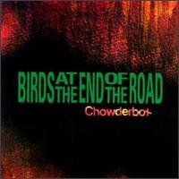 birds at the end of the road - chowder box CD 1994 righteous ruler channel 83 used mint