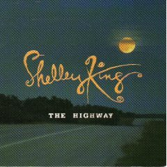 shelley king - the highway CD 2002 lemonade records used mint