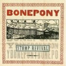 bonepony - stomp revival CD 1995 capitol used mint