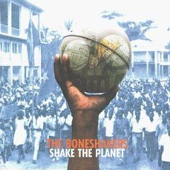 the boneshakers - shake the planet CD 1998 virgin pointblank used mint