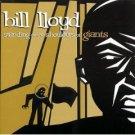 bill lloyd - standing on the shoulders of giants CD 1999 koch used mint