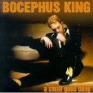 bocephus king - a small good thing CD 1998 new west used mint