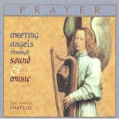 Prayer - Meeting Angels Through Sound & Music CD 1997 angel records used mint