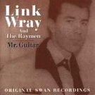 link wray and the raymen - mr. guitar original swan recordings CD 2-discs 1995 norton canada mint