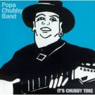 popa chubby band - it's chubby time CD 1996 prime CD laughing bear records used