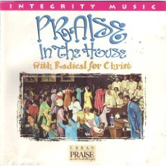radical for christ - praise in the house CD 1995 integrity hosanna! used very good