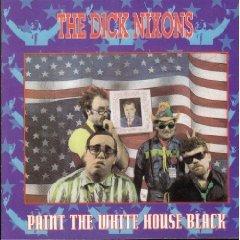 the dick nixons - paint the white house black CD 1992 triple x 23 tracks used mint