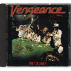 vengeance - take it or leave it CD 1988 sony epic made in japan used mint