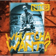 nine - whutcha want? CD EP 1995 profile 6 tracks used mint