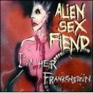 alien sex fiend - i'm her frankenstein CD 1995 cleopatra used mint