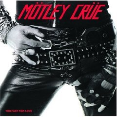 motley crue - too fast for love CD 1999 universal 2003 hip-o used near mint