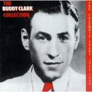 the buddy clark collection - columbia years 1942 - 1949 CD 1992 sony used mint