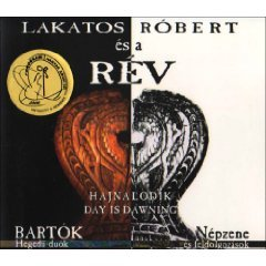 lakatos robert es a rev - day is dawning CD 2005 folkeuropa used mint