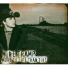 mike tramp - more to life than this CD 2003 ulftone used mint
