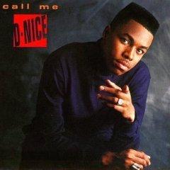 d-nice - call me d-nice CD 1990 RCA jive 10 tracks used mint