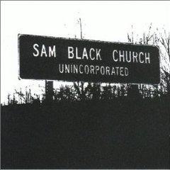 sam black church - unincorporated CD 1999 wonderdrug records used mint