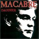 macabre - dahmer CD 2000 olympic decomposed century media used mint