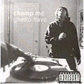 champ mc - ghetto flava CD 1994 eastwest atlantic records used mint
