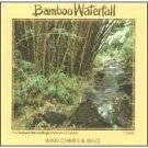 bamboo waterfall - wind chimes & bells CD 1990 nature recordings used mint