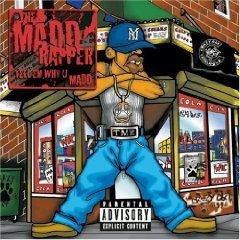 the madd rapper - tell 'em why u madd CD 1999 sony used mint