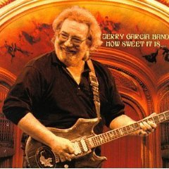 jerry garcia band - how sweet it is ... CD 1997 arisrta estate of jerry garcia used near mint