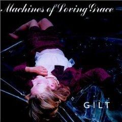 machines of loving grace - gilt CD 1995 atlantic mammoth BMG Dir.used mint