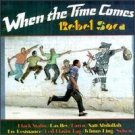 when the time comes - rebel soca CD 1988 shanachie used mint