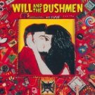 will and the bushmen CD 1989 SBK capitol-EMI used mint