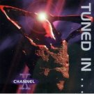 channel x - tuned in ... tuned on CD 1996 antler subway used mint barcode punched