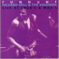 richard hell & the voidoids - funhunt live at CBGB's & max's CD danceteria used mint