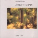 michael jones - after the rain CD 1988 narada BMG Direct used mint