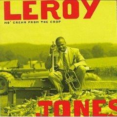 leroy jones - mo' cream from the crop CD 1994 sony used mint