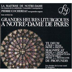 Grandes Heures Liturgiques à Notre-Dame de Paris CD RCA made in france 15 tracks mint