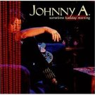 johnny A - sometime tuesday morning CD 1999 glaophone used very good