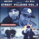 necro + ill bill - street villains vol. 2 CD 2005 psycho + logical used mint