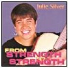 julie silver - from strength to strength CD 1993 sounds write used mint