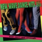 New Wave Dance Hits Of The '80s - Just Can't Get Enough CD 1997 rhino used mint
