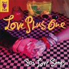 love plus one - '80s love songs CD 2000 rhino new factory sealed with a notch