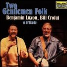 benjamin luxon and bill crofut & friends - two gentlemen folk CD 1987 telarc used mint