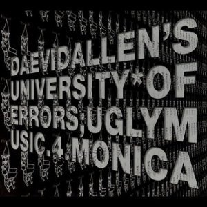 daevid allen's university of errors - ugly music 4 monica CD 2003 weed used mint