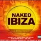 naked ibiza - double CD plus DVD 2000 K-tel used mint