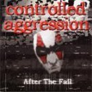 controlled aggression - after the fall CD 10 tracks used mint