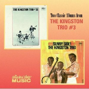 kingston trio - #16 and sunny side! CD 1999 EMI capitol collectors choice used mint