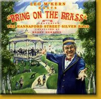 leo mckern hosts bring on the brass featuring hannaford street silver band CD 1990 MRP mint